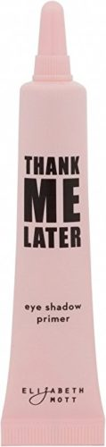Thank Me Later Primer. Paraben-free and Cruelty Free. …Eye Primer (10G)